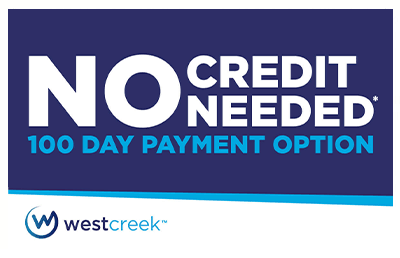 WestCreek no credit needed 100 day financing option